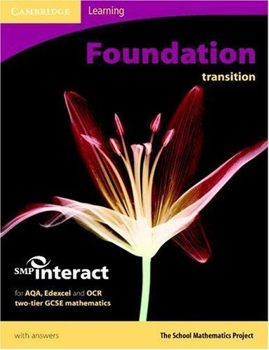 SMP GCSE Interact 2-tier Foundation Transition Pupils Book (SMP Interact 2-tier