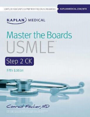 Master the Boards USMLE Step 2 CK (Master the Boards) by Conrad Fischer.