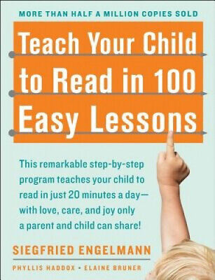 Teach Your Child to Read in 100 Easy Lessons by Phyllis Haddox.