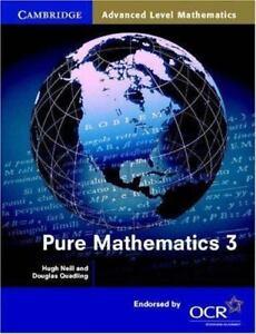 Pure Mathematics 3 Cambridge Advanced Level Mathematics Quadling Douglas Ne - Gillingham, United Kingdom - Pure Mathematics 3 Cambridge Advanced Level Mathematics Quadling Douglas Ne - Gillingham, United Kingdom