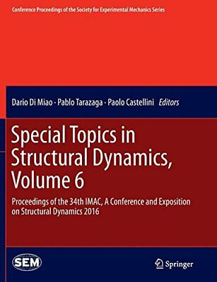 Special Topics in Structural Dynamics, Volume 6. Miao, Dario.#