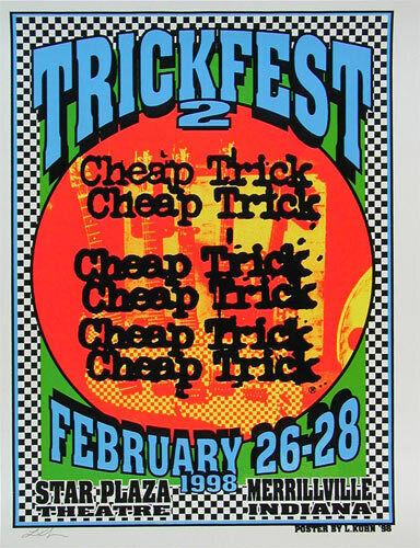 Trickfest 2 Cheap Trick 1998 Star Plaza Indiana Silkscreen Poster Lindsey Kuhn
