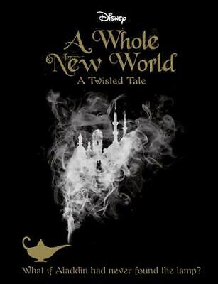 Disney Twisted Tales a Whole New World Novel (A Twisted Tale), Liz Braswell, Ver
