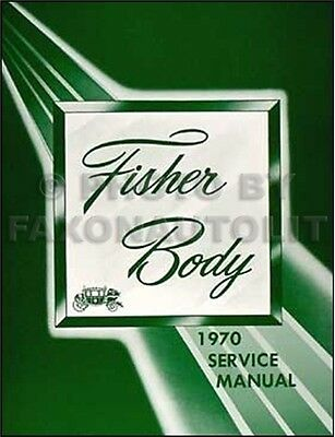 1970 Chevelle Body Shop Manual SS Monte Carlo Malibu El Camino Repair Service - El Camino Shop Manual