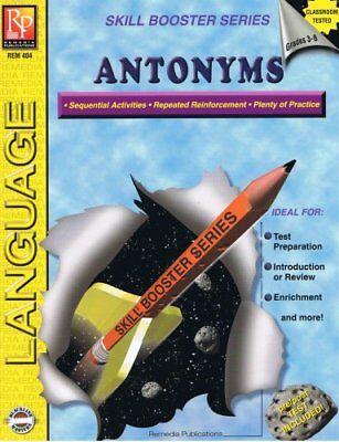 Language Skill Boosters - B000JOHF8M Language: Antonyms (Skill Booster Series, Grades 3-8)