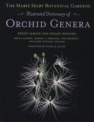 The Marie Selby Botanical Gardens Illustrated Thesaurus of Orchid Genera: New