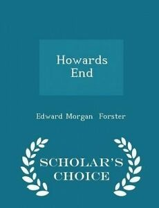 Howards End - Scholar's Choice Edition by Forster, Edward Morgan -Paperback