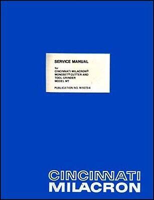 Cincinnati Monoset Cutter Grinder Service Manual Mt