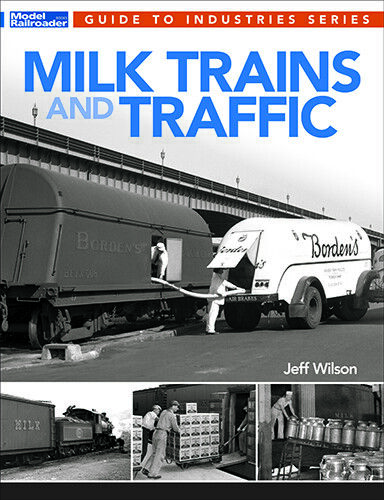 BOOK-- MILK TRAINS AND TRAFFIC (WILSON )