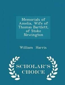 Memorials Amelia Wife Thomas Bartlett Stoke Newington  by Harris William