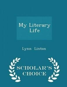 My Literary Life - Scholar's Choice Edition by Linton, Lynn -Paperback