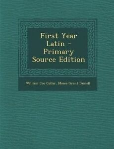 First-Year-Latin-Primary-Source-Edition-by-Collar-William-Coe-Paperback