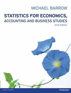 Statistics for Economics, Accounting and Business Studies 6th Ed