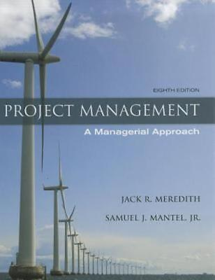 Project Management: A Managerial Approach by Jack R Meredith: New