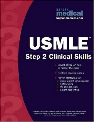 Kaplan Medical USMLE Step 2 Clinical Skills  Kaplan USMLE