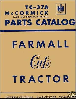 Ih Cub Cadet Mccormick Farmall Parts Manual No  Tc 37A