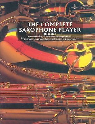 The Complete Saxophone Player Book 1 by Raphael Ravenscroft