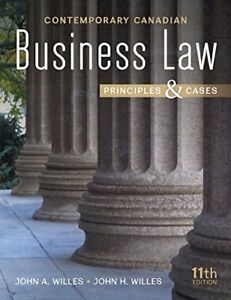 Contemporary Canadian Business Law 11th Edition by John A Willes