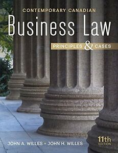 BSEN 395 Contemporary Canadian Business Law 11th Ed.