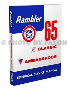 1965 Rambler Classic and Ambassador Shop Manual 65 AMC American Motors Service