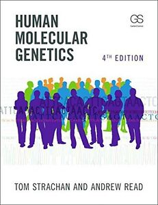 Human Molecular Genetics, 4th Edition by Tom Strachan et al