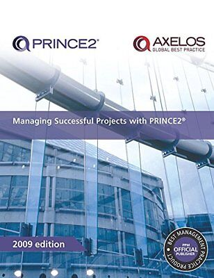 Managing Successful Projects with PRINCE2 2009 Edition Manual by Office of (Managing Successful Projects With Prince2 2009 Edition Manual)