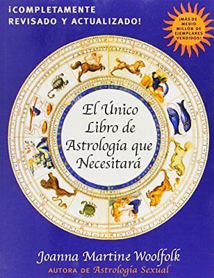 El Unico Libro de Astrologia Que Necesitara (Spanish Edition) by Woolfolk,