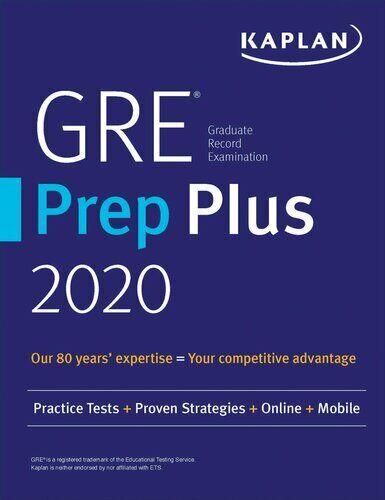 GRE prep plus 2020: practice tests + proven strategies + online + video + mobile