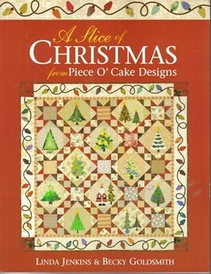 A Slice Of Cake - A Slice of Christmas Piece O' Cake Designs Quilt Book Jenkins & Goldsmith OOP