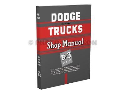 1951 1952 Dodge Truck Repair Shop Manual B-3 Pickup Panel B3 Service Book