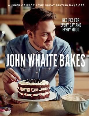 John Whaite Bakes: Recipes for Every Day and Eve, Whaite, John, New