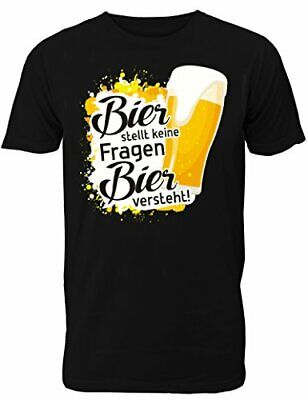 Fun T-Shirt Herren - mit Spruch Bier Stellt Keine Fragen - Bier Versteht