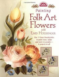 Decorative Folk Art Painting for the Home Artist Project Book