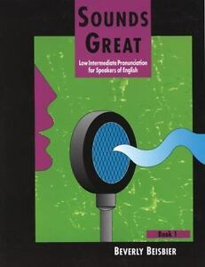 Sounds Great, Book 1 Low Intermediate Pronunciation For Speakers Of English - $5.97
