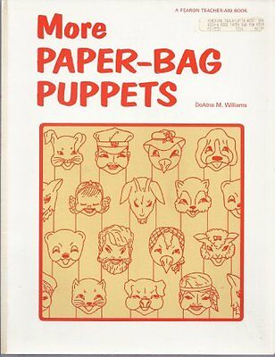 More Paper Bag Puppets  A Fearon Teacher Aid Book
