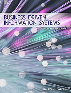 Business Driven Information Systems, 4th Canadian Edition