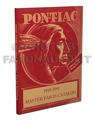 Pontiac Master Parts Book 1940 1941 1942 1946 1947 1948 Illustrated Catalog