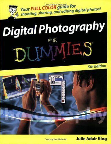 Digital Photography For Dummies,Julie Adair King