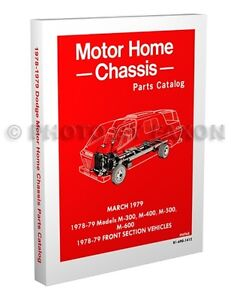 1978-1979 Dodge Motor Home Parts Book 78-79 Motorhome Master Part Catalog