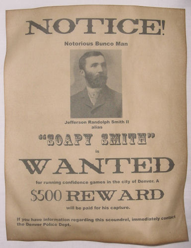 Soapy Smith Wanted Poster, Western, Outlaw, Old West