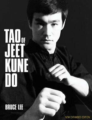 Tao of Jeet Kune Do New Expanded Edition