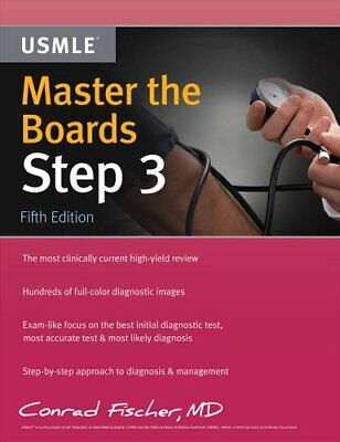 Master the Boards USMLE Step 3 by Conrad Fischer 9781506235875   Brand New