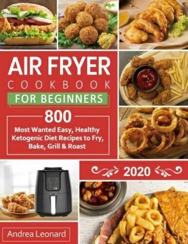 Air Fryer Cookbook for Beginners 2020 800 Most Wanted, ☑️  📚 [P.D.F]