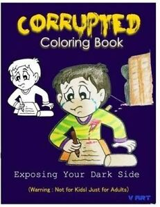 Corrupted Coloring Book: Coloring Book Corruptions: Dark Sense of by Art, V.