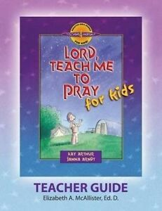 Discover 4 Yourself(r) Teacher Guide Lord Teach Me Pray for  by McAllister Eliza