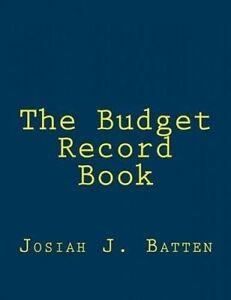 The Budget Record Book by Batten, Josiah J. -Paperback