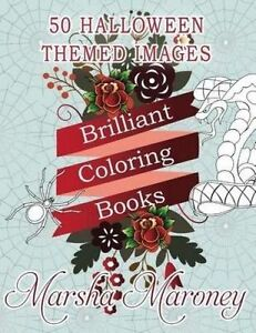 Brilliant Coloring Books: Halloween Edition by Maroney, Marsha -Paperback