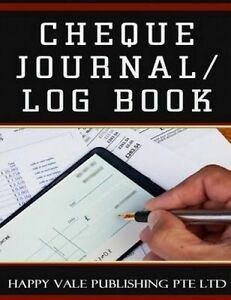 Cheque Journal / Log Book by Publishing Pte Ltd, Happy Vale -Paperback
