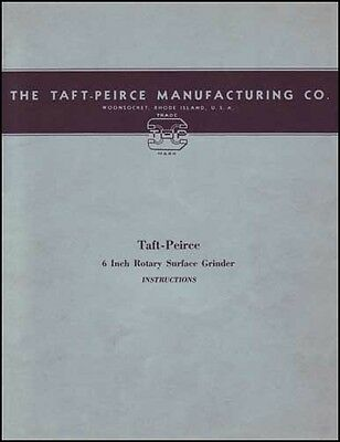 Taft-peirce 6 Inch Rotary Surface Grinder Inst. Manual