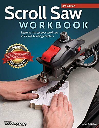 Learn to Master Your Scroll Saw in 25 Skill-Building Chapters New Paperback Book